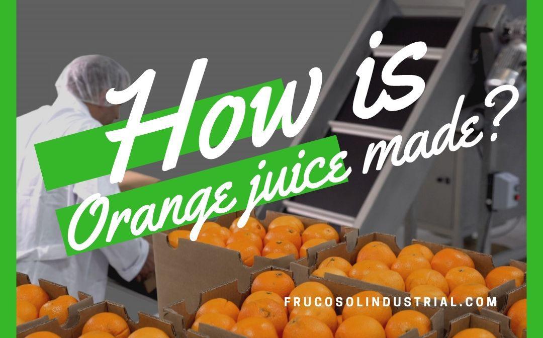 ¿Cómo se elabora del zumo de naranja?