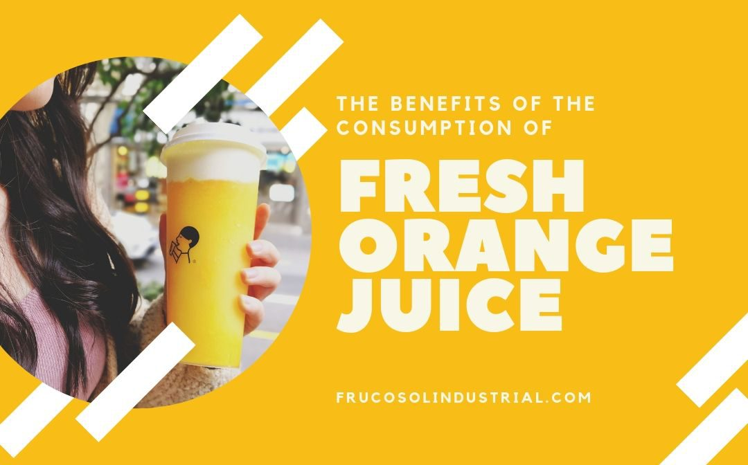 The benefits of the consumption of fresh orange juice