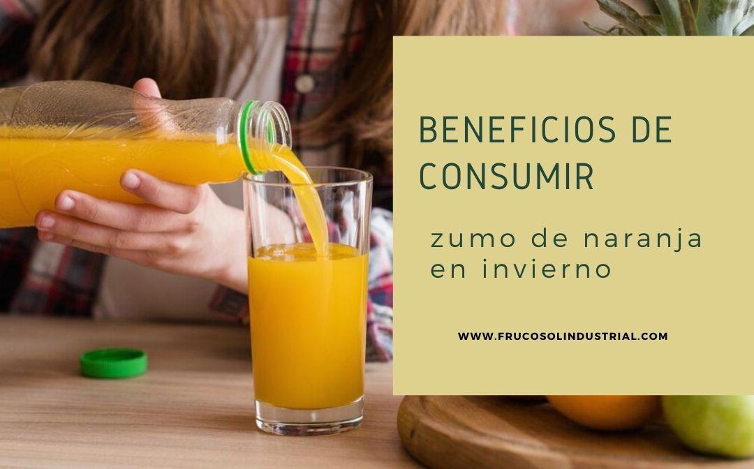 Beneficios de consumir zumo de naranja en invierno.